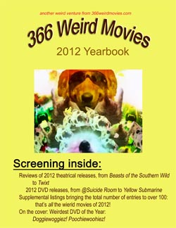 366 Weird Movies 2012 Yearbook
