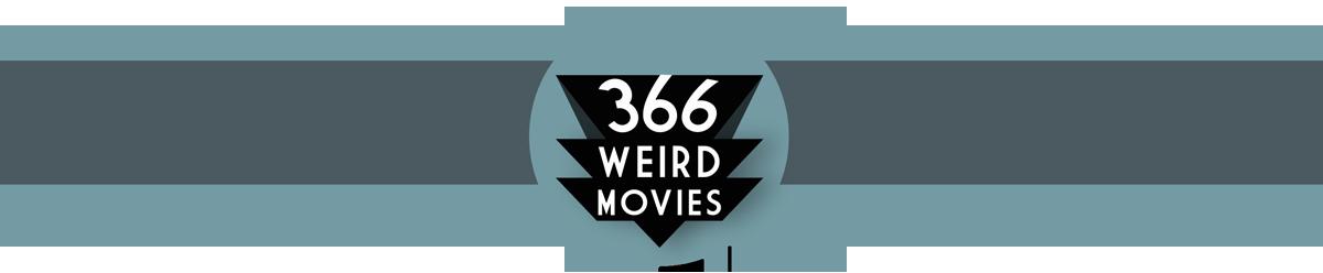 366 Weird Movies