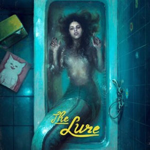 The Lure Weirdest Movie of 2017